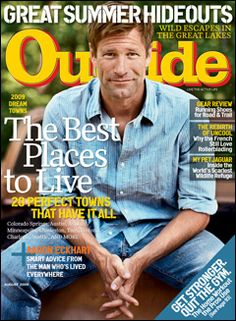 Outside Magazine, August 2009, featuring actor Aaron Eckhart