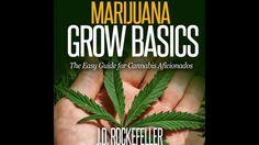 MARIJUANA Grow Basics – The Easy Guide for Cannabis Aficionados Audiobook