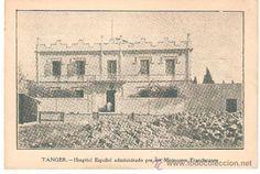 Postales: postal tanger. hospital español administrado por misioneros franciscanos . e. mirabet. valencia. - Foto 1 - 32361296