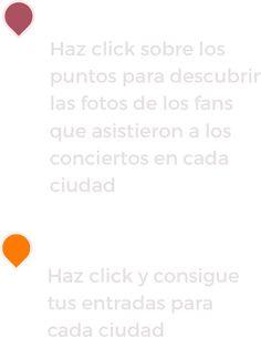 Haz click sobre los puntos naranjas para descubrir las fotos de los fans que asistieron a los conciertos en cada ciudad