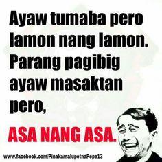 #heartbreakquotes #heartbreak #quotes #tagalog Tagalog Quotes Patama, Tagalog Quotes Hugot Funny, Hugot Quotes, Funny Qoutes, Funny Memes, Hilarious, Memes Pinoy, Memes Tagalog, Pinoy Quotes