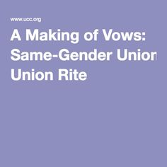 A Making of Vows: Same-Gender Union Rite