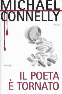 Il poeta è tornato - Michael Connelly - 90 recensioni su Anobii