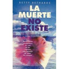 Este libro incluye experiencias personales de muerte y morir, cómo entender los niveles de realidad ...