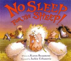 No Sleep For the Sheep!: The poor sheep, everyone keeps interrupting it's sleep. Almost every parent can relate to this story ;)