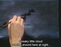 Sneaky Little Cloud, Bob Ross, happy little trees