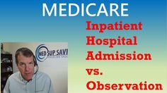 Observation vs  Inpatient Admission - 877-88KEITH (53484)