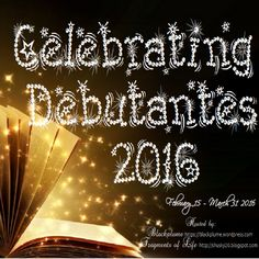 Fragments of Life: Celebrating Debutantes 2016: Kick-Off Giveaway!  If you like books and supporting new authors, be sure to stop by this event.