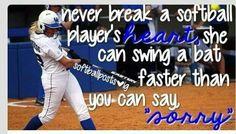 Never break a softball players heart