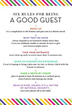 Six rules for being A GOOD GUEST