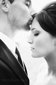 "The forehead kiss- What a sweet and romantic ""must have"" picture!"