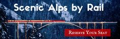 Alpenwild's Scenic Alps by Rail Tour http://www.alpenwild.com/trip/details/scenic-alps-by-rail/