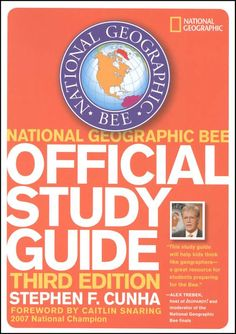 National Geographic Bee: Official Study Guide, Third Edition