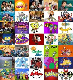 Lizzie McGuire, That's So Raven. Even Stevens. The Proud Family, Phil of the Future, Lilo and Stitch, Recess, Boys Meet World, Kim Possible, Sister Sister, All That, The Amanda Show, Spongebob, Kablam, CatDog, Hey Arnold, Fairly Odd Parents, Keenan and Kel, Wild Thornberries, Rocket Power, Rugrats, Ned's Declassified School Survival Guide, Drake and Josh, Doug, Full House, Blues Clues, Barney, Magic School Bus. Dragon Tales, Teletubbies, Arthur, Pokemon, Power Puff Girls!!!!!!!!!!!
