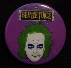 Beetlejuice. Custom 38mm Pin Badge. #beetlejuice #michaelkeaton