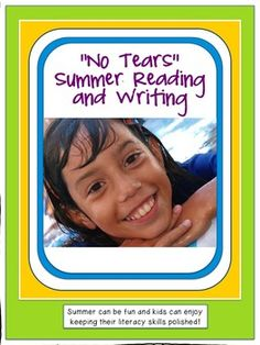 """""""No Tears"""" Summer Reading and Writing Fun for Special Education and Intervention Students As a Special Education teacher, I have had many requests for packets of summer work, and tips for keeping kids reading and writing. Even with the best intentions, the summer work turns to tears and arguments, when summer should be fun! All of these activities are open-ended and low stress, with the goal of instilling the love of reading and writing."""