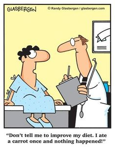 Don't tell me to improve my diet... | Medical Humor | Pinterest ...