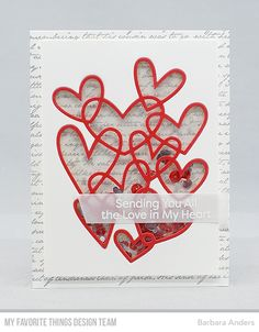 Stamps: I Heart Celebrating, Romantic Script Background Die-namics: Entwined Hearts, Slanted Sentiment Strips Barbara Anders Acetate Cards, Wrapping Paper Crafts, Beading Tools, Mft Stamps, Parchment Craft, Specialty Paper, Shaker Cards, Love Cards, Pretty Cards