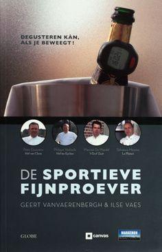 De sportieve fijnproever - Geert Vanvaerenbergh