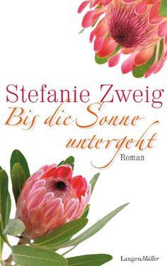Bis die Sonne untergeh by Stefanie Zweig #bookcover
