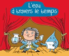 Les usages de l'eau Science For Kids, Science Activities, Science Nature, French Classroom, French Immersion, Cycle 3, Edd, Primary School, Kindergarten