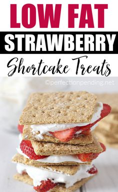 you're looking for a healthy low calorie Strawberry Shortcake Treats this easy dessert idea that is also low fat will satisfy your sweet tooth craving for strawberries and cream so you don't mess up your diet. Low Fat Snacks, Low Calorie Desserts, Diet Desserts, Low Calorie Recipes, Healthy Desserts, Easy Desserts, Dessert Recipes, Low Fat Dinner Recipes, Mexican Desserts