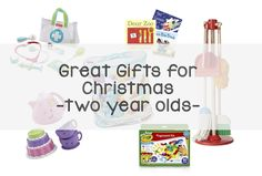 Great Gifts for Christmas - Two Year Olds