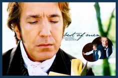 Colonel Brandon-The reason why I found it hard to fully dislike Snape in any of the Harry Potter movies ... Love Sense and Sensibility
