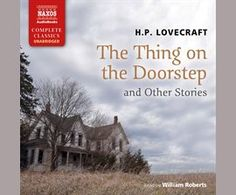 The  Thing on the Doorstep and Other Stories / H.P. Lovecraft