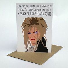 Oh My Goodness. Seriously funny. New baby? Just beware of 1980s Bowie (and owls)... coz the goblin king will make a deal with your baby sitter!