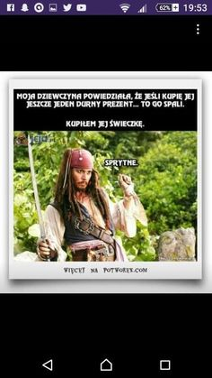 """""""My girlfriend said if I buy her another dumb gift she will burn it. I bought her a candle. Haha Funny, Funny Cute, Hilarious, Funny True Quotes, True Memes, Funny Mems, Quality Memes, Pirates Of The Caribbean, Johnny Depp"""