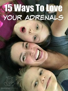 Last year my DO ALL THE THINGS approach to life caught up with me, and I shared with you that I was struggling with adrenal fatigue. I promised to update you as I discovered tips for helping the adrenals thrive - here are my top fifteen.