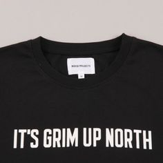 It's grim up north - tee by Norse Projects for Goodhood store