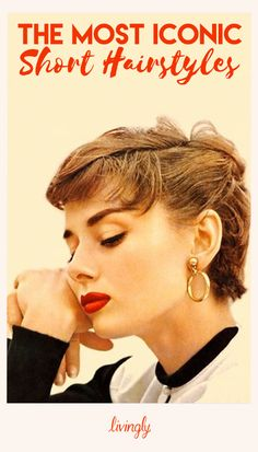 The Most Iconic Short Hairstyles