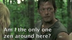 Killing zombies is a dirty job, but Daryl knows how to get it done while keeping his cool.