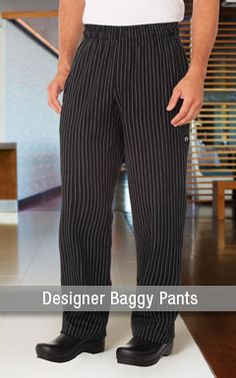 Designer Chef Pants, we make them to make you look good.
