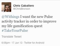"""Chris Caballero (twitter.com/ChrisBronson) tweeted: """" Withings I want the new Pulse activity tracker in order to improve my life gamification quest #TakeYourPulse """" Learn more: http://www.withings.com/pulse  #Health #Fitness #DigitalHealth #mHealth #QuantifiedSelf #InternetOfThings #SuiviSanté #eSanté #HeartRate #Pulse #Instant #Resting #SelfTracking"""