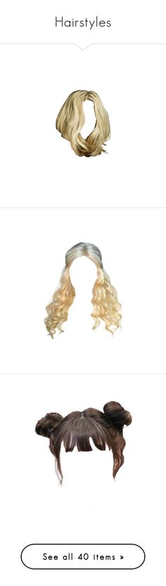 """""""Hairstyles"""" by katherinechristiana99 ❤ liked on Polyvore featuring hair, wigs, brown hair, doll hair, doll parts, hairstyles, dolls, filler, cabelo and beauty products"""