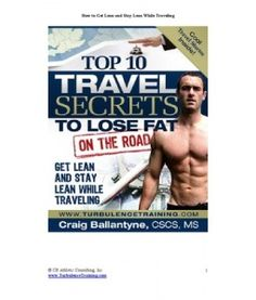 Get Lean and Stay Fit while Traveling