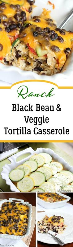 Ranch Black Bean and Veggie Tortilla Casserole Veggie Meal Prep, Vegetarian Meal Prep, Vegetarian Entrees, Vegetarian Casserole, Vegetarian Protein, Veggie Dishes, Veggie Recipes, Mexican Food Recipes, Cooking Recipes
