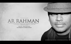 A.R. Rahman - One of the best to come out of India!