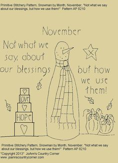 """Primitive Stitchery E-Pattern Rolling Pin Snowman by Month """"November"""", """"Not what we say about our blessings but how we use them."""" on Etsy, $2.00"""