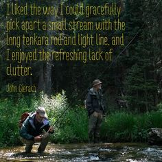 John Gierach quote on tenkara fly fishing