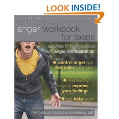 The Anger Workbook for Teens: Activities to Help You Deal with Anger and Frustration.