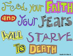 all fears are lies    http://www.doodle-art-alley.com/all-quotes-coloring-pages.html?ref=nf