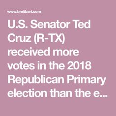 """U.S. Senator Ted Cruz (R-TX) received more votes in the 2018 Republican Primary election than the entire turnout of voters in the Democratic Primary. The results shed anew perspective on the media-hyped""""blue wave"""" stories from the weeks leading up to election day."""