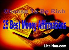 25 Best Money Affirmations That Work (Choose To Be Rich)
