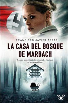 epublibre - La casa del bosque de Marbach 368 intriga.