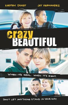 Crazy/Beautiful is a 2001 American drama/romance film starring Kirsten Dunst and Jay Hernandez. It is largely set at Palisades Charter High School and the surrounding area, including Downtown Los Angeles, Pacific Palisades, Malibu (where Dunst's character lives), and East Los Angeles (where Hernandez's character lives).