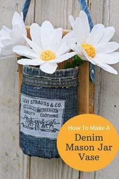 Whatever your decor style, farmhouse, rustic or Boho a denim hanging Mason jar vase will look fabulous. Simple step by step tutorial. Includes tutorial for the paper daisies.
